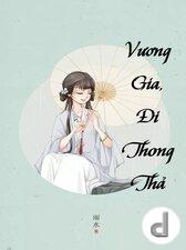 Vương Gia, Đi Thong Thả